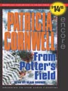 From Potter&#39;s Field (MP3): Kay Scarpetta Series, Book 6